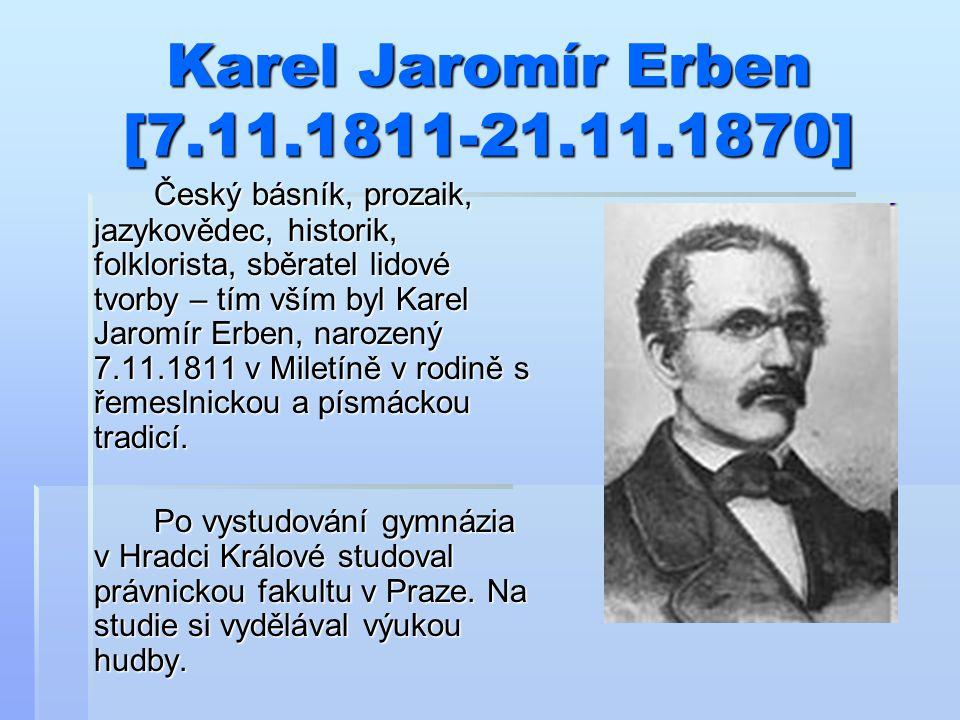 Karel Jaromír Erben [7.11.1811-21.11.1870]